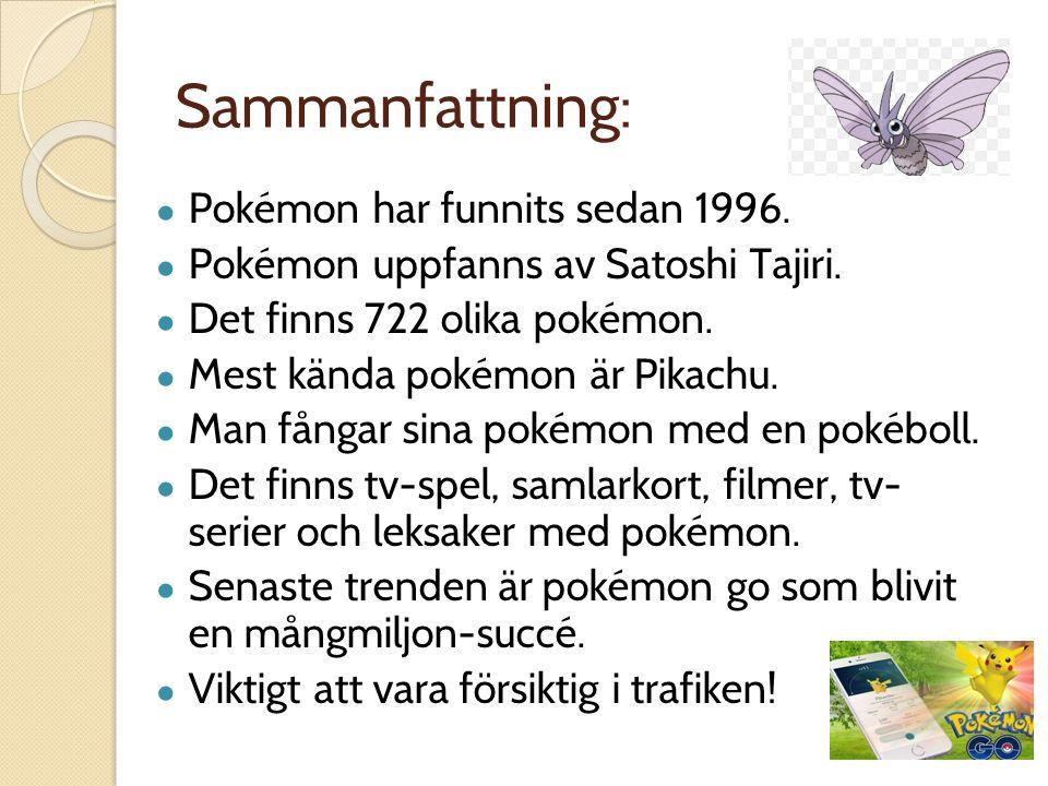 Sammanfattning: Pokémon har funnits sedan 1996.