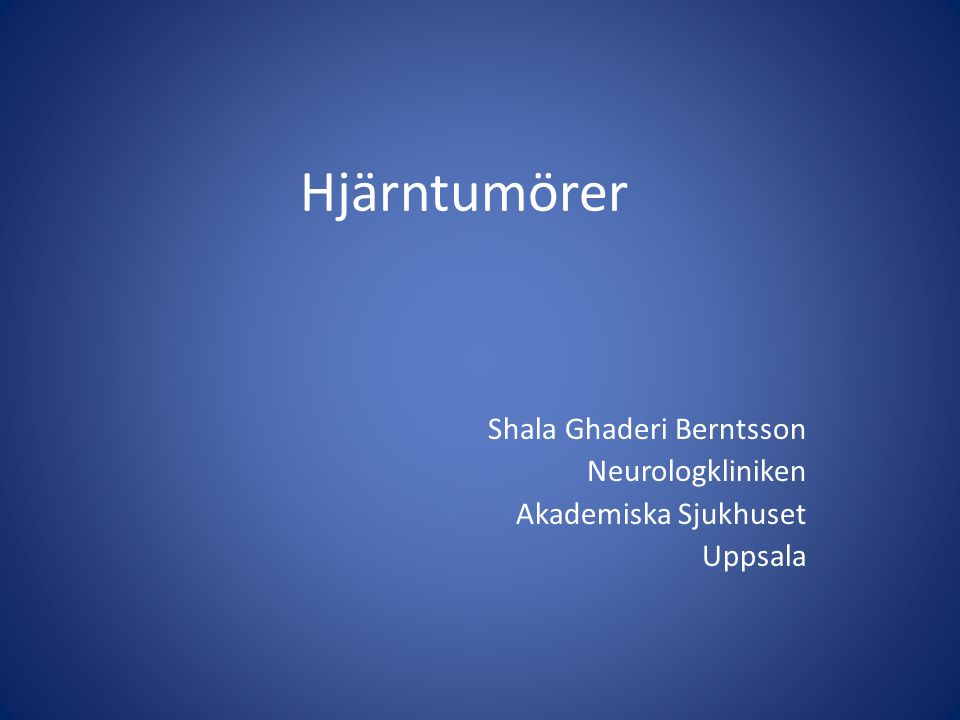 Shala Ghaderi Berntsson Neurologkliniken Akademiska Sjukhuset Uppsala