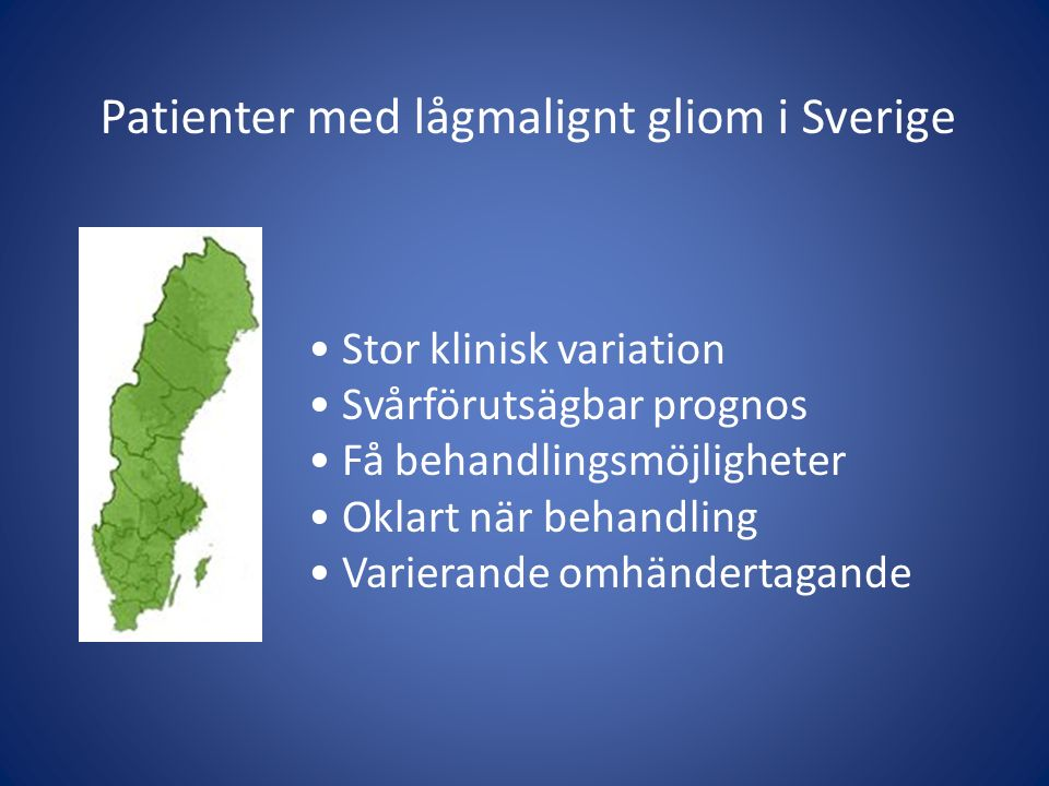 Patienter med lågmalignt gliom i Sverige