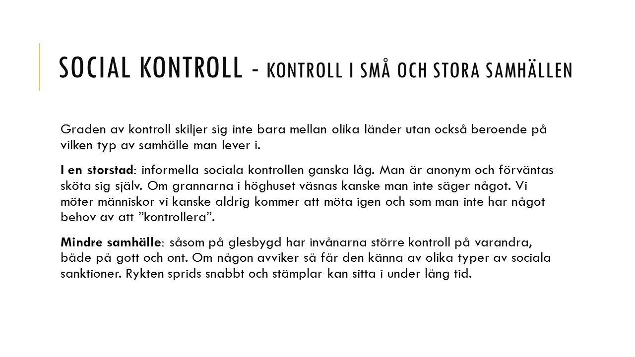 Social kontroll - Kontroll i små och stora samhällen