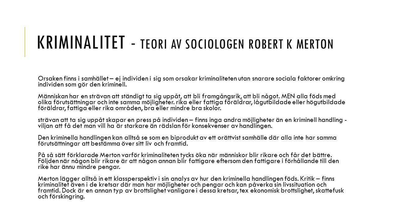 Kriminalitet - Teori av sociologen Robert K Merton