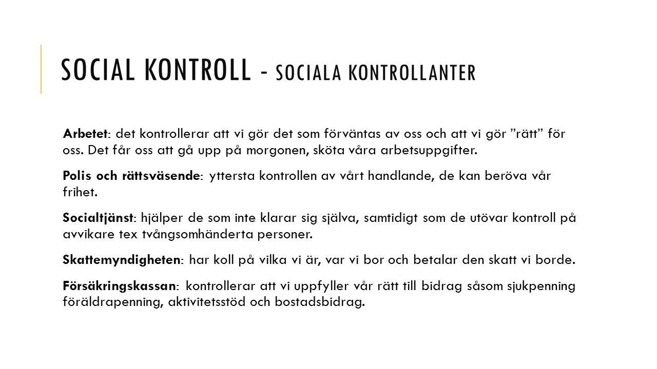 Social kontroll - Sociala kontrollanter