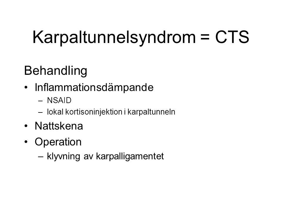 Karpaltunnelsyndrom = CTS