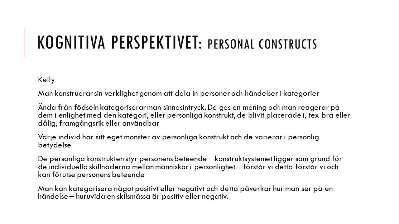 Kognitiva perspektivet: personal constructs