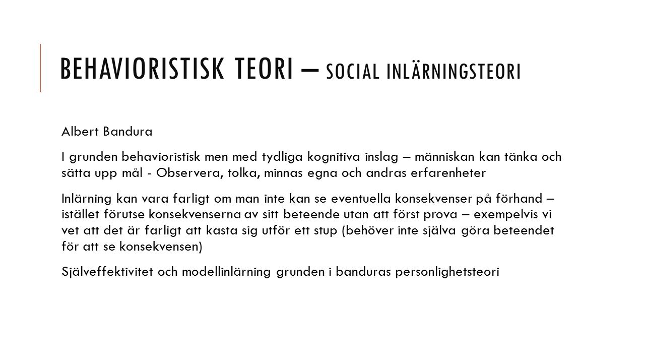 Behavioristisk teori – social inlärningsteori