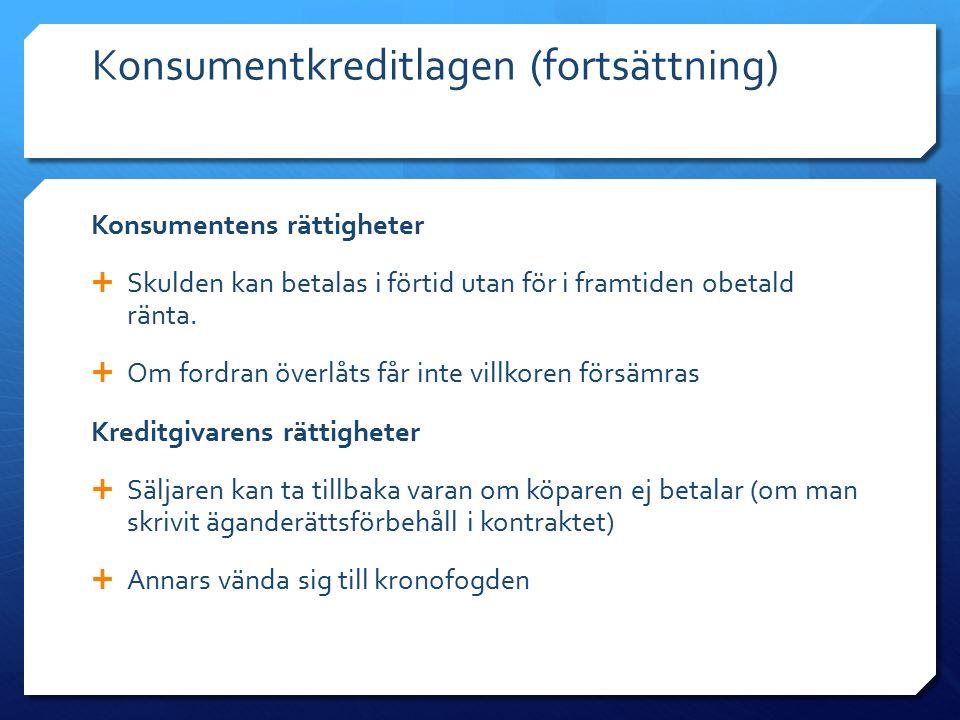 Konsumentkreditlagen (fortsättning)