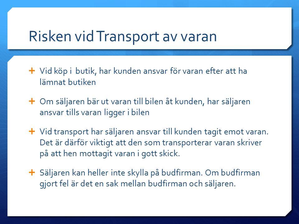 Risken vid Transport av varan