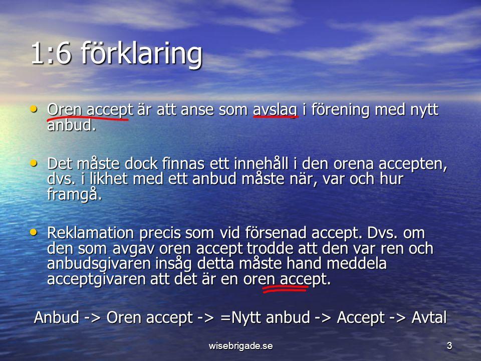 Anbud -> Oren accept -> =Nytt anbud -> Accept -> Avtal