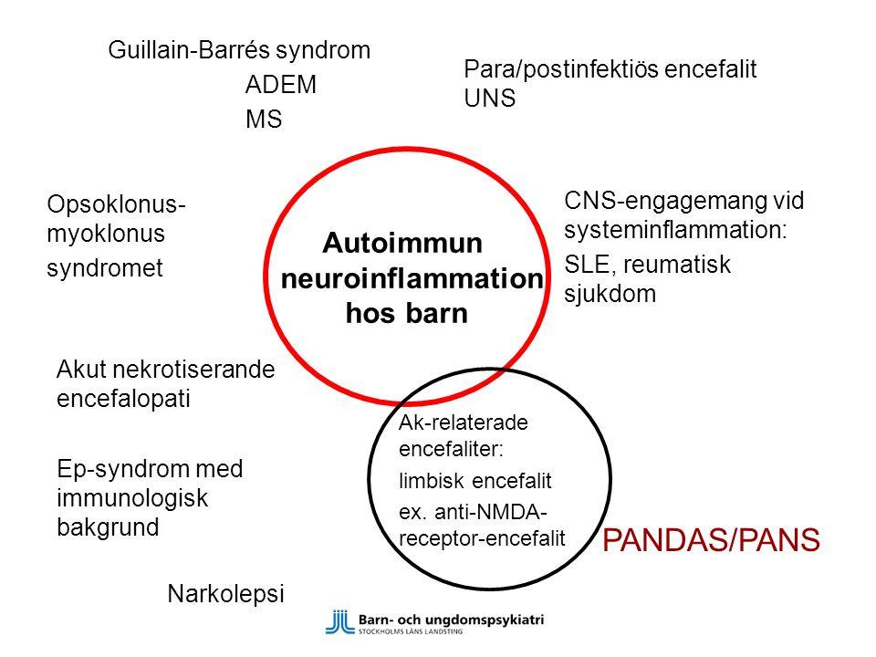 PANDAS/PANS Autoimmun neuroinflammation hos barn