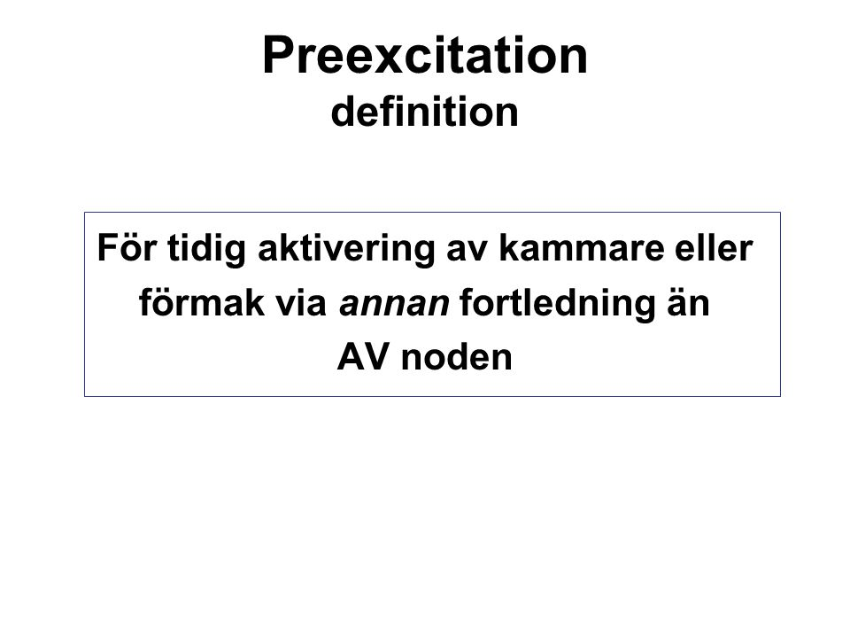 Preexcitation definition