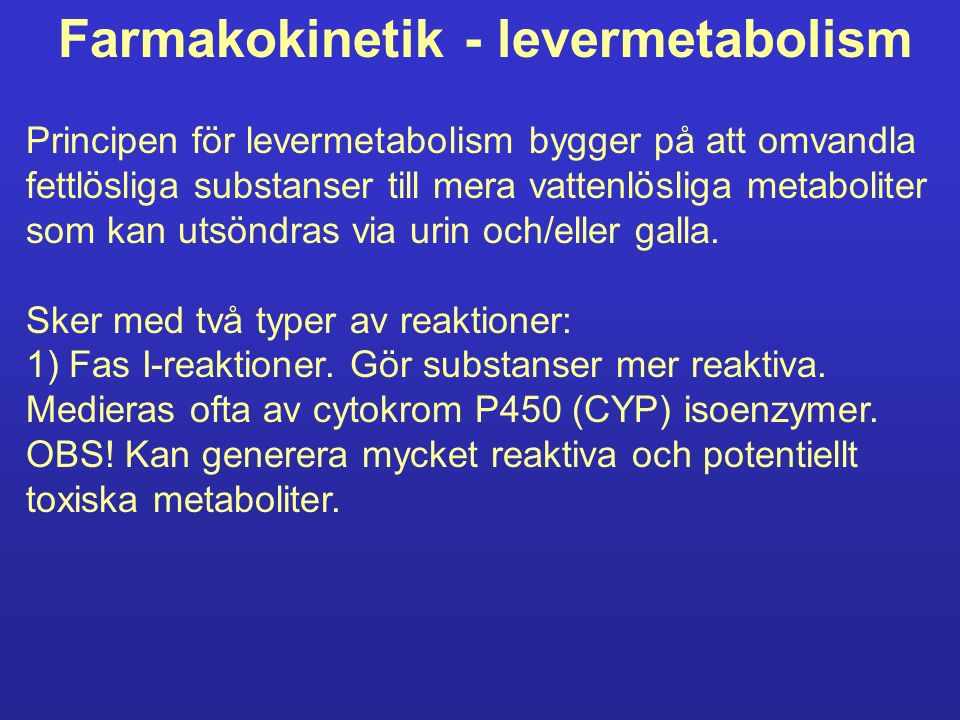 Farmakokinetik - levermetabolism