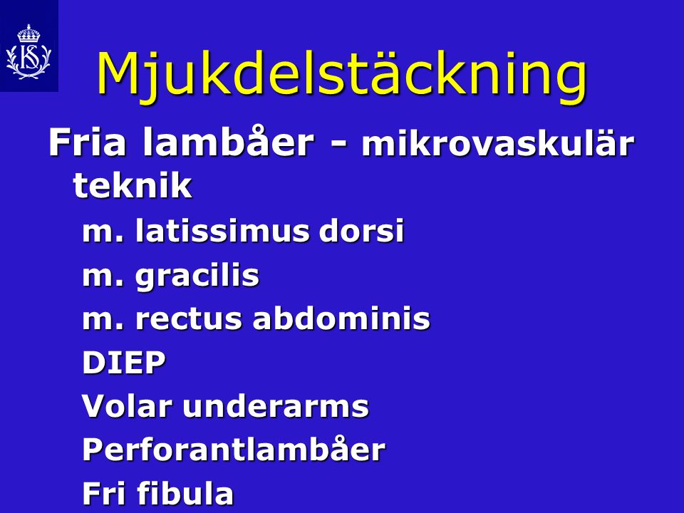 Mjukdelstäckning Fria lambåer - mikrovaskulär teknik