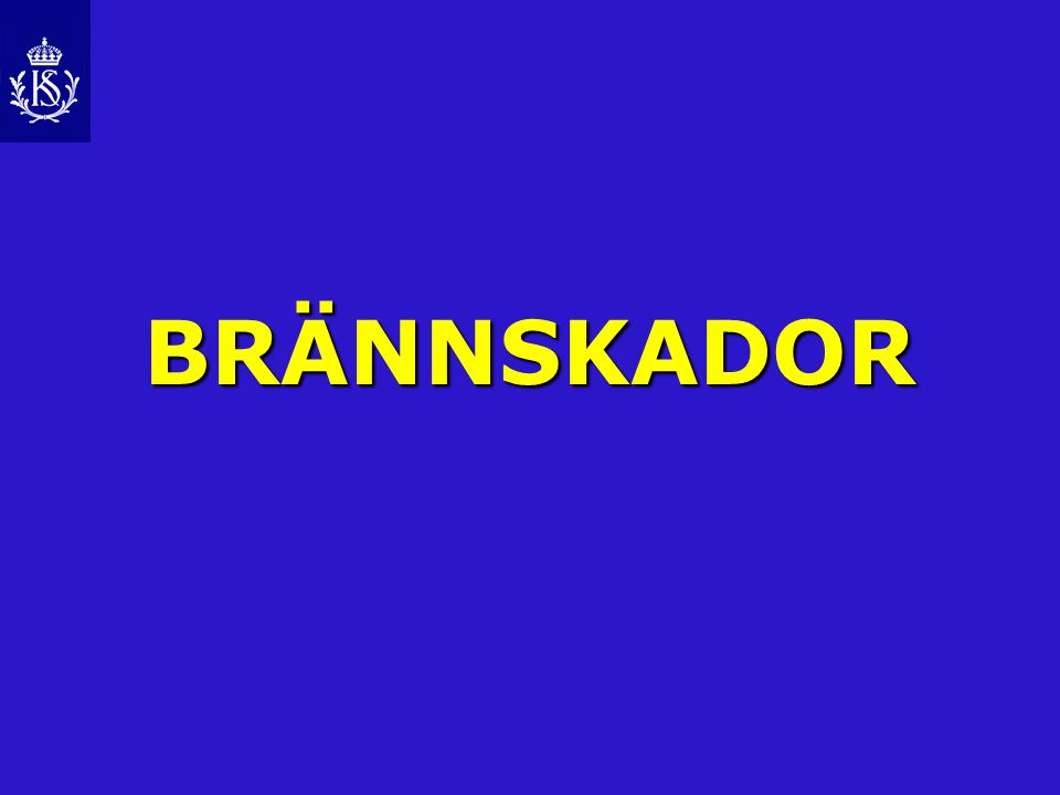 BRÄNNSKADOR