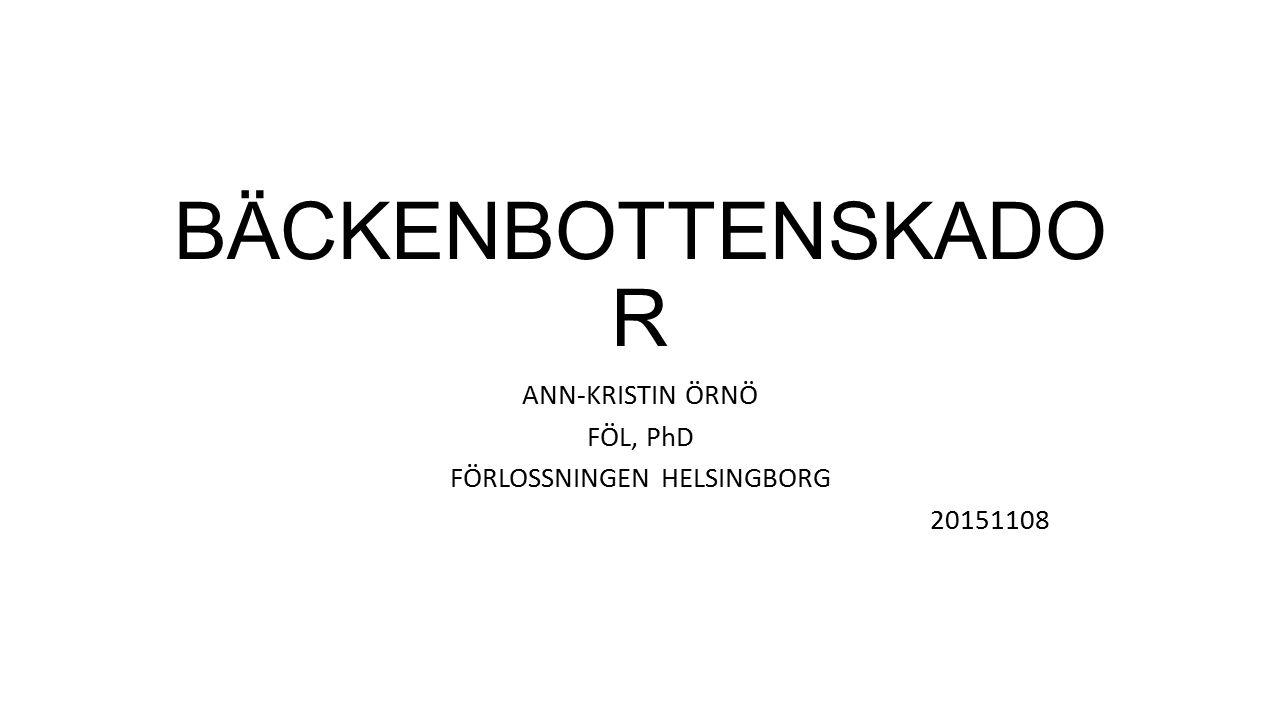 ANN-KRISTIN ÖRNÖ FÖL, PhD FÖRLOSSNINGEN HELSINGBORG 20151108