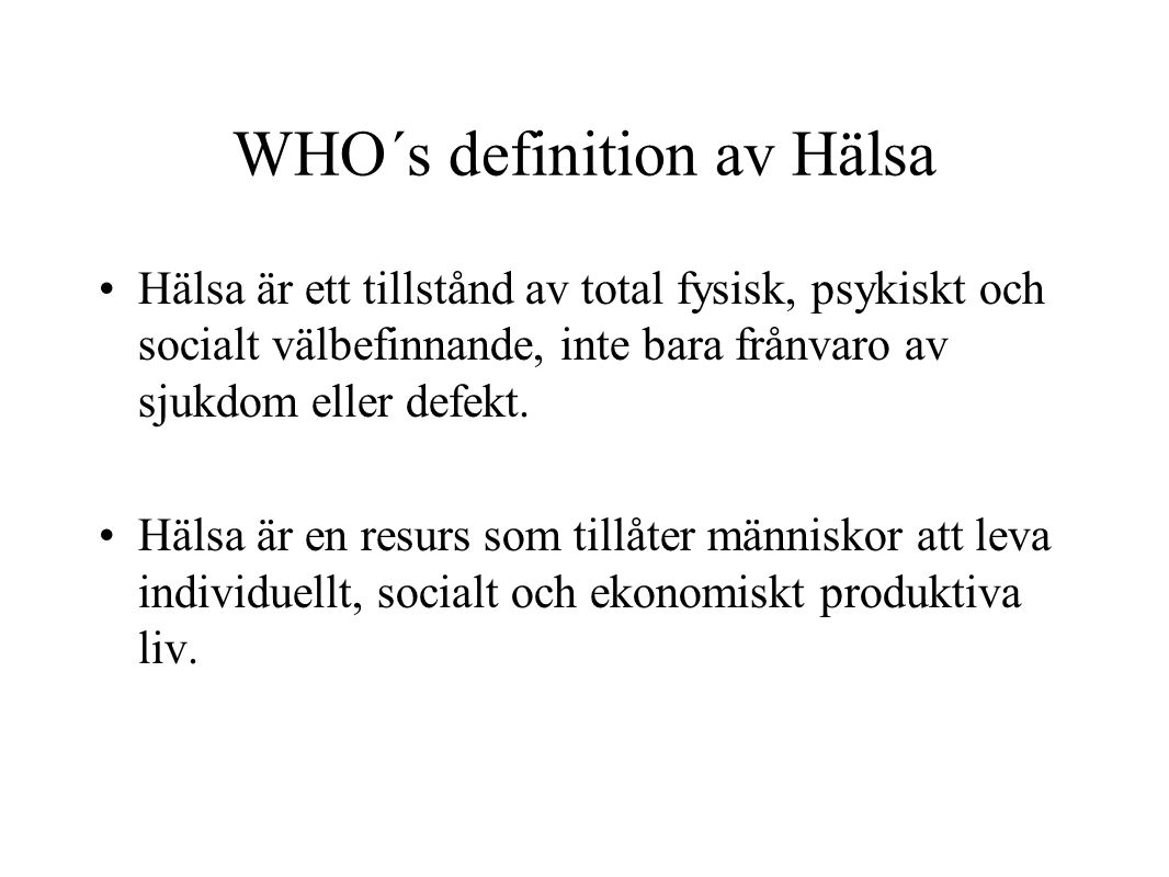 WHO´s definition av Hälsa