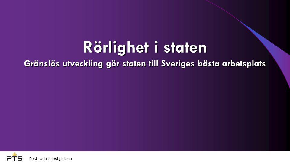 Rörlighet i staten Gränslös utveckling gör staten till Sveriges bästa arbetsplats