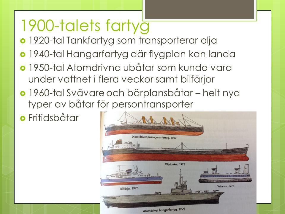 1900-talets fartyg 1920-tal Tankfartyg som transporterar olja