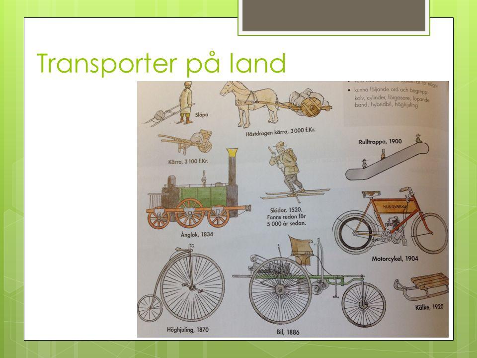 Transporter på land
