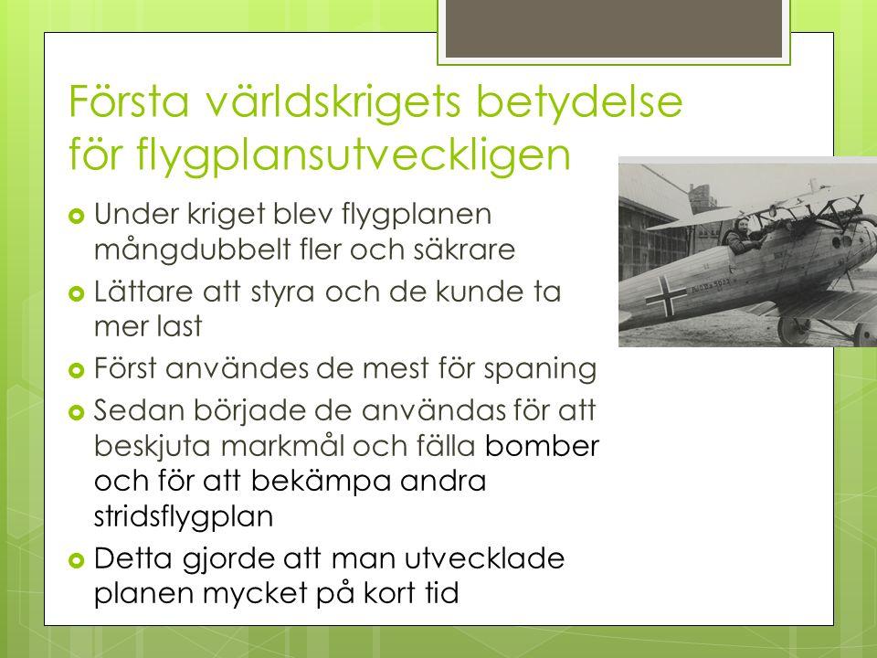 Första världskrigets betydelse för flygplansutveckligen