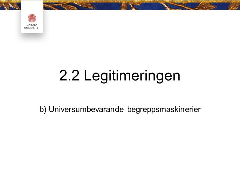 b) Universumbevarande begreppsmaskinerier