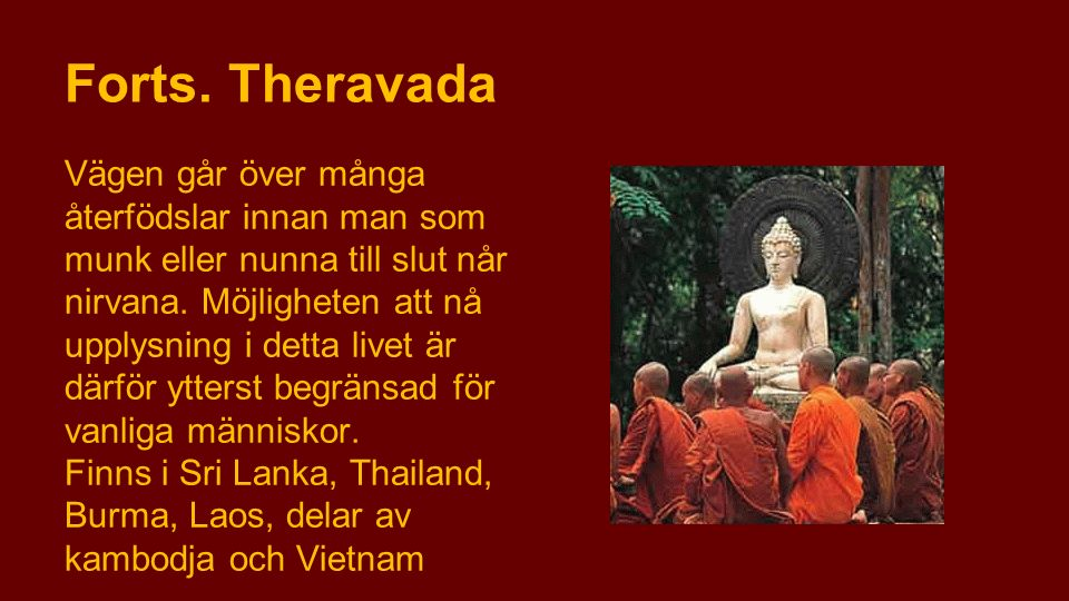 Forts. Theravada