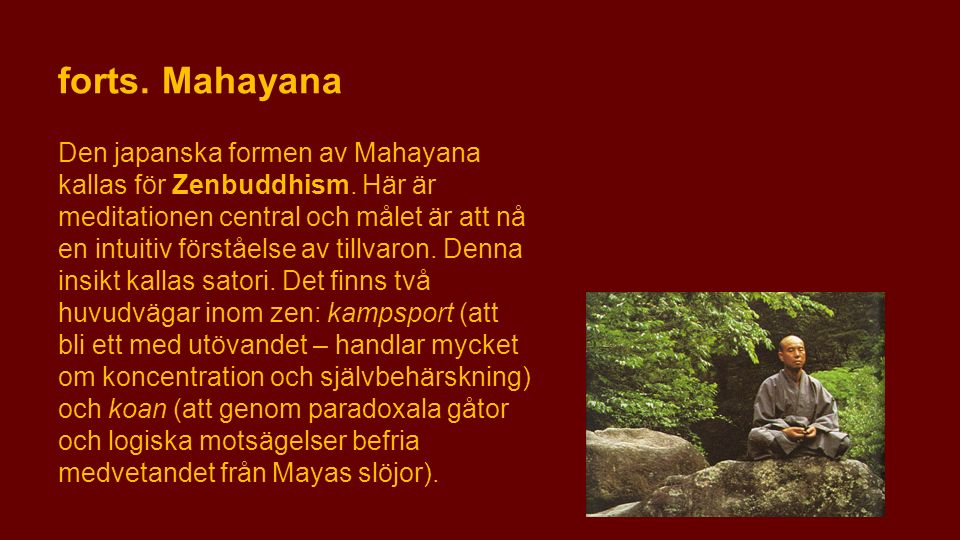 forts. Mahayana