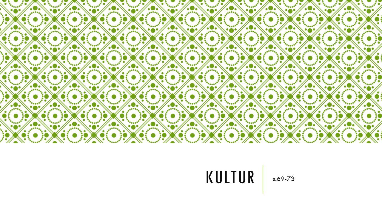 Kultur s.69-73