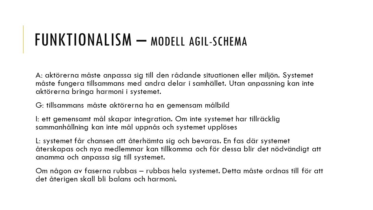 Funktionalism – modell AGIL-schema