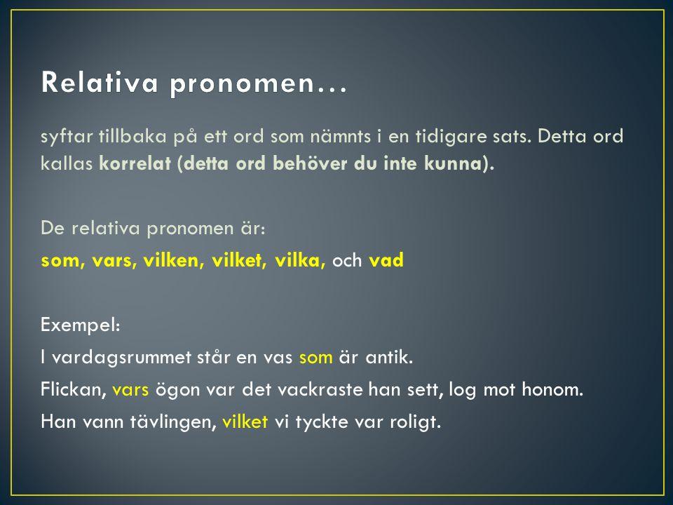 Relativa pronomen…