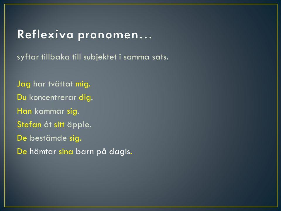 Reflexiva pronomen…