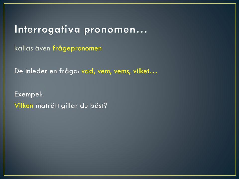 Interrogativa pronomen…