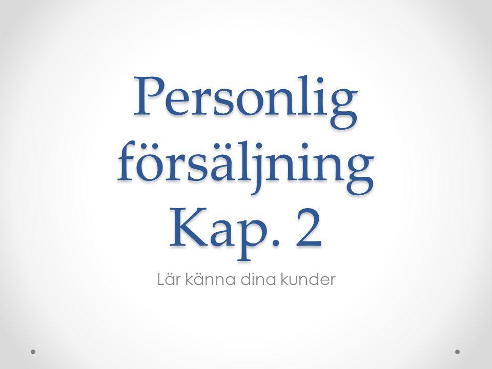 Personlig försäljning Kap. 2