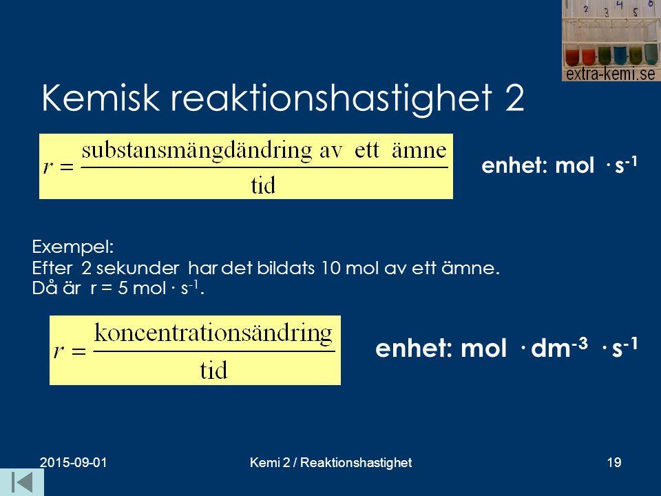 Kemisk reaktionshastighet 2