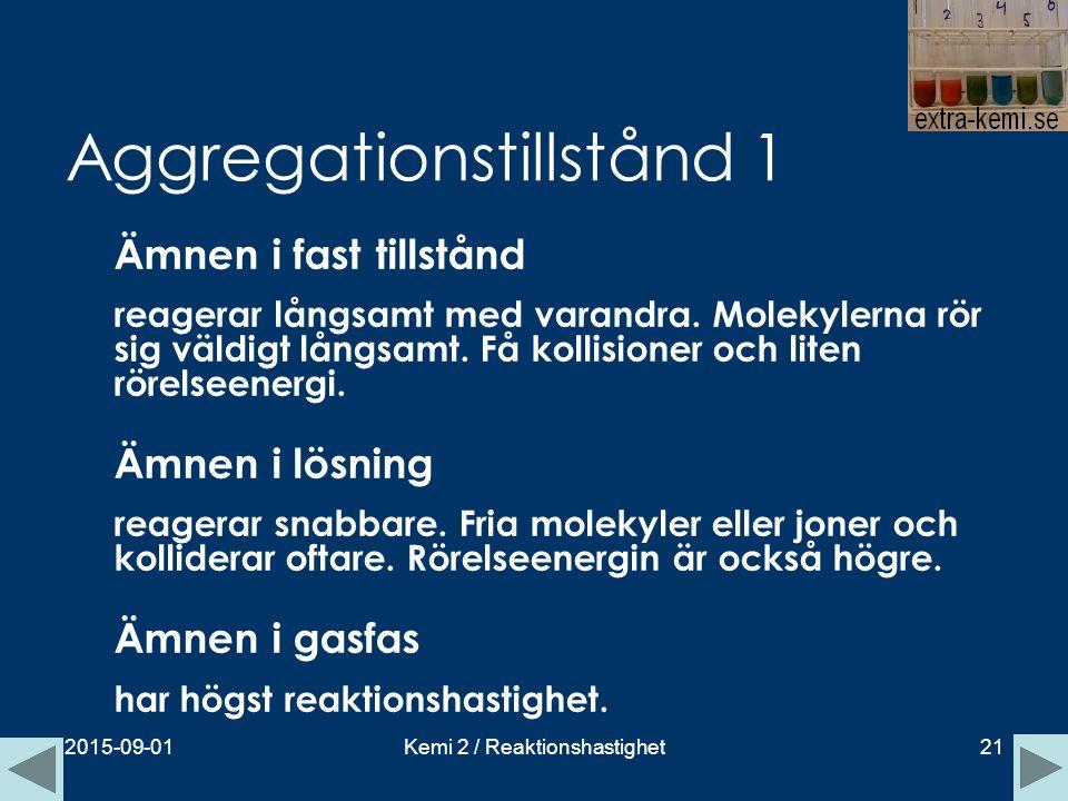 Aggregationstillstånd 1