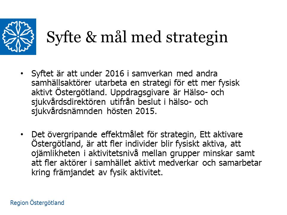 Syfte & mål med strategin