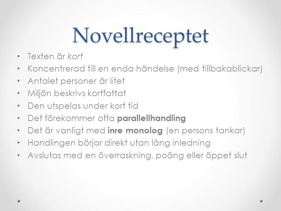 Novellreceptet Texten är kort