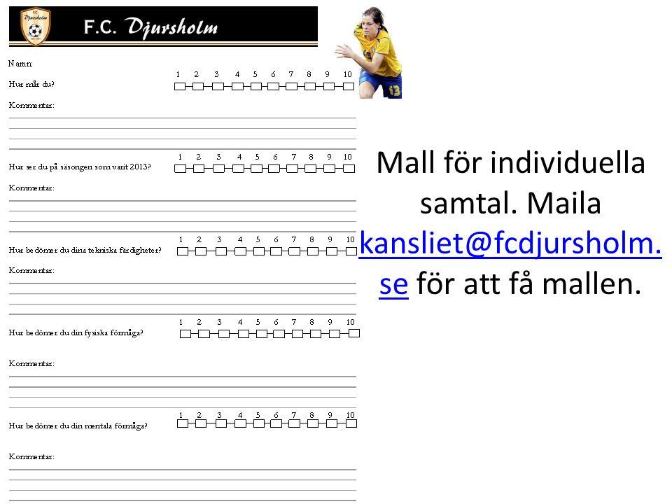Mall för individuella samtal. Maila kansliet@fcdjursholm