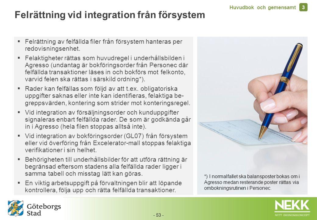 Felrättning vid integration från försystem
