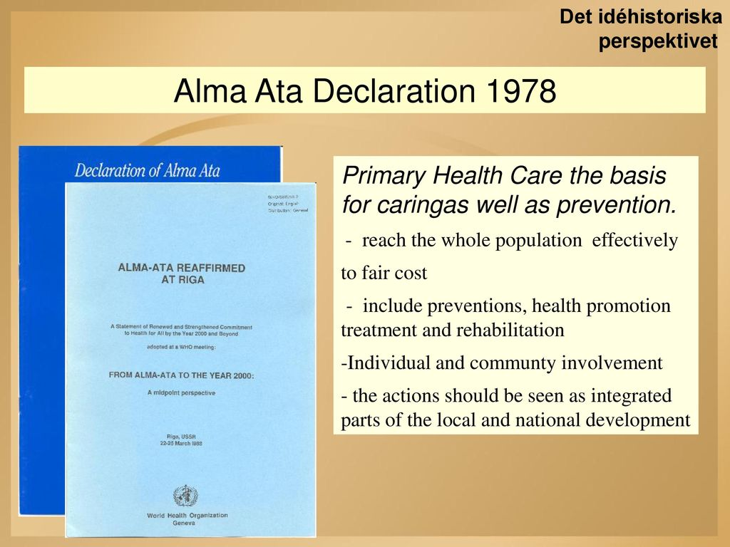 the declaration of alma ata and primary health care The alma-ata declaration (world health organization 1978)  importance and relevance of primary health care super  importance and relevance of primary health care 3.
