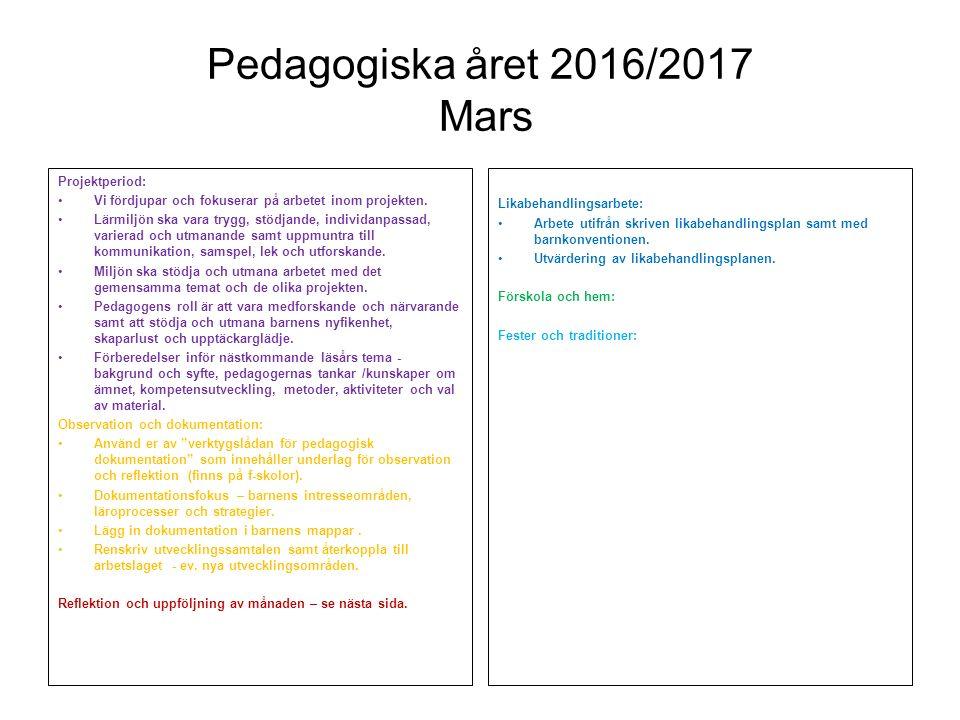 Pedagogiska året 2016/2017 Mars