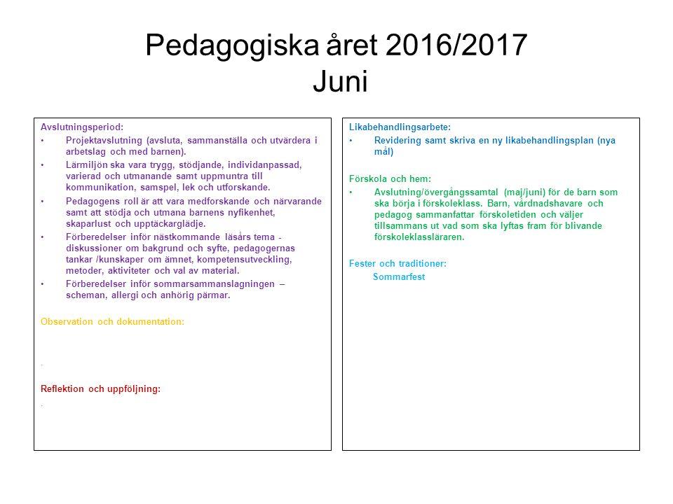 Pedagogiska året 2016/2017 Juni