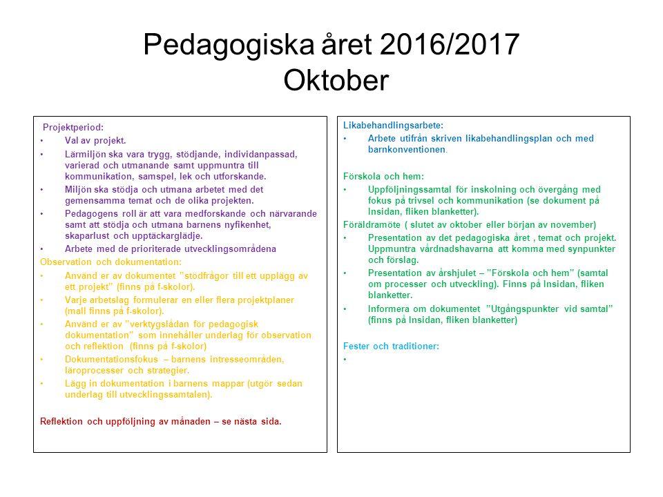 Pedagogiska året 2016/2017 Oktober