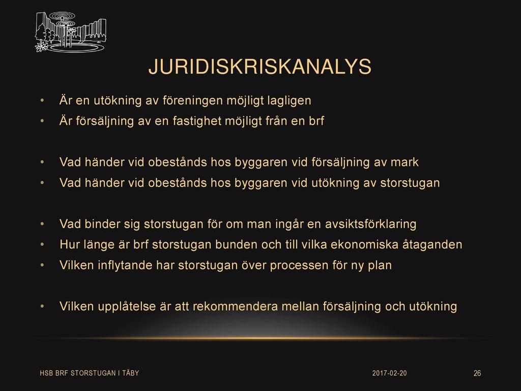 Juridiskriskanalys Är en utökning av föreningen möjligt lagligen