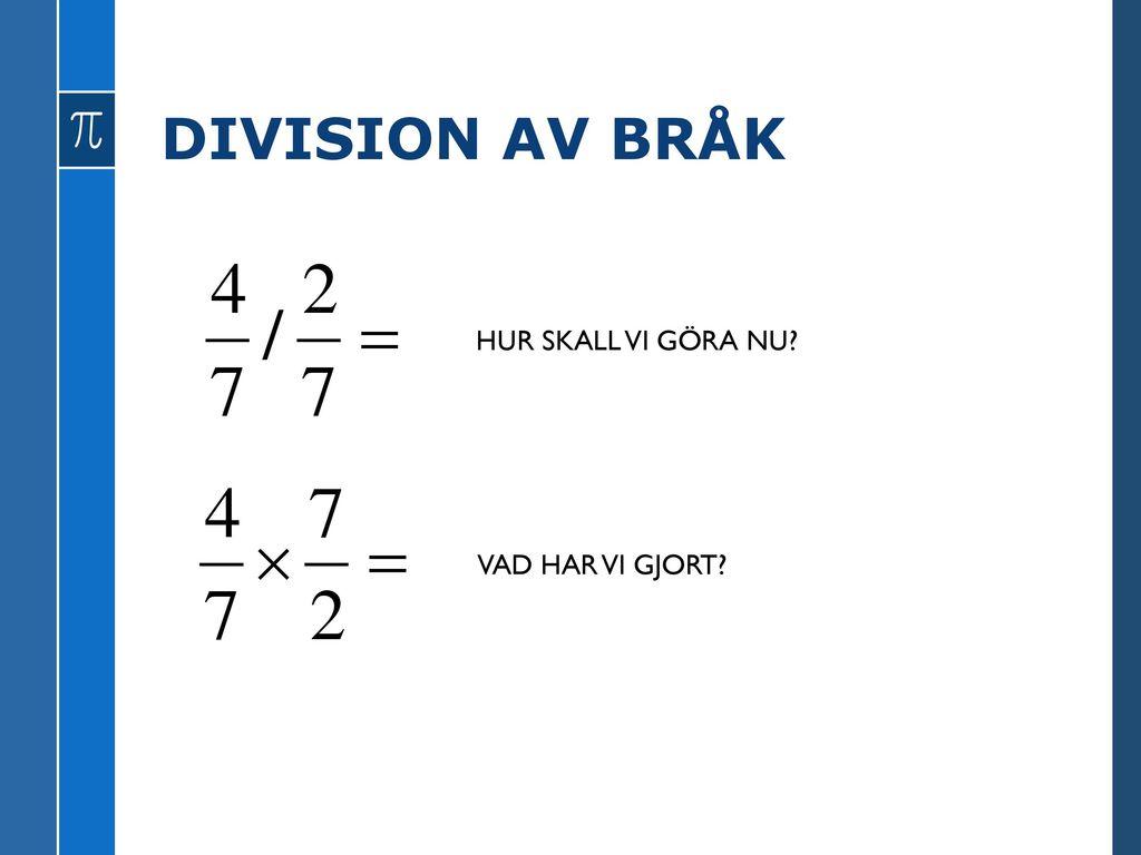 SUBTRAKTION AV BRÅK