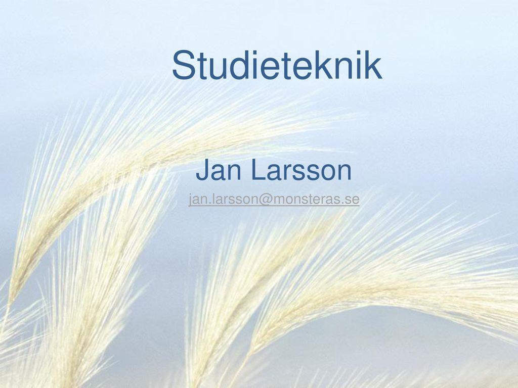 Jan Larsson jan.larsson@monsteras.se