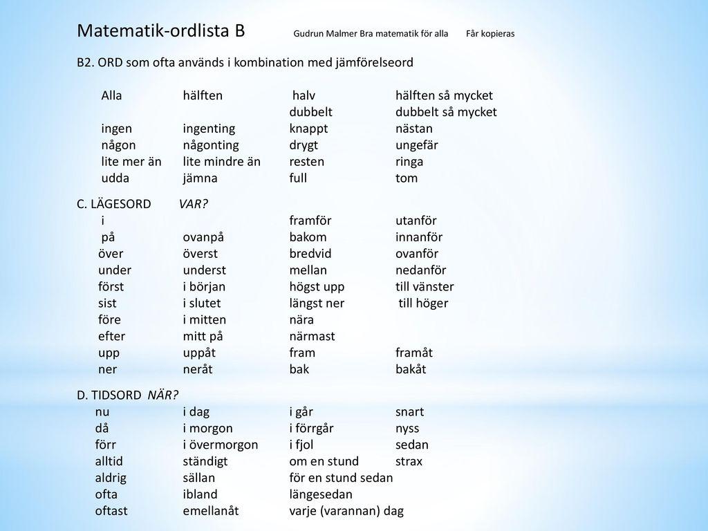 Matematik-ordlista B Gudrun Malmer Bra matematik för alla Får kopieras
