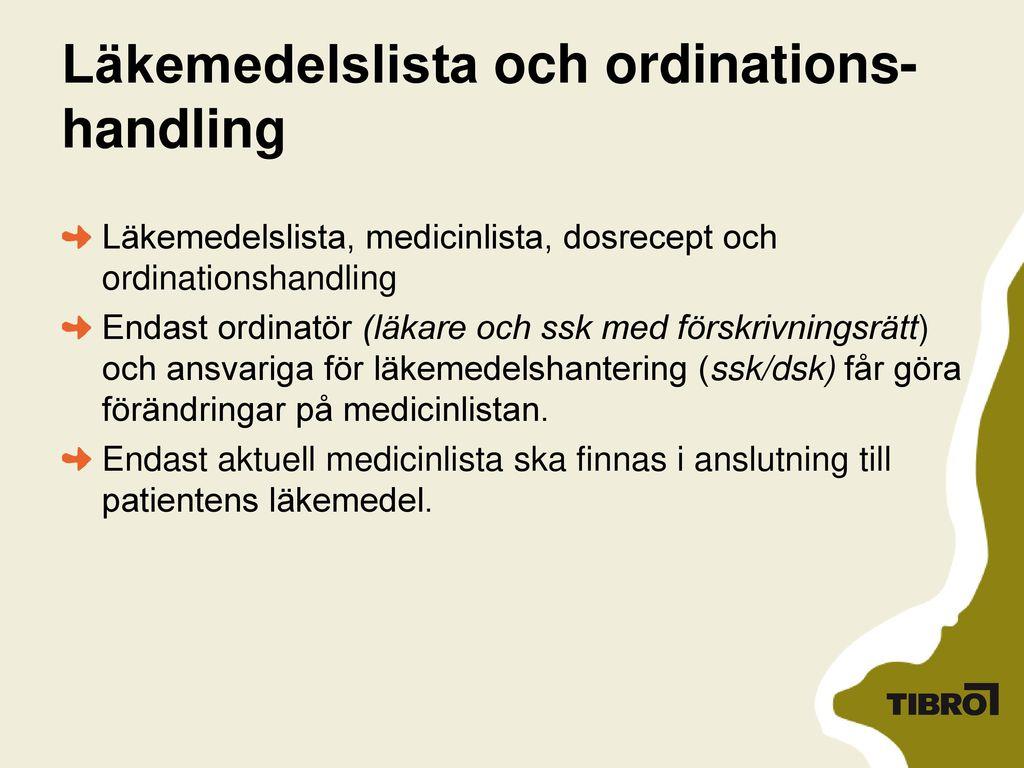 Läkemedelslista och ordinations-handling