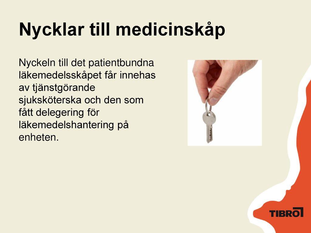 Nycklar till medicinskåp