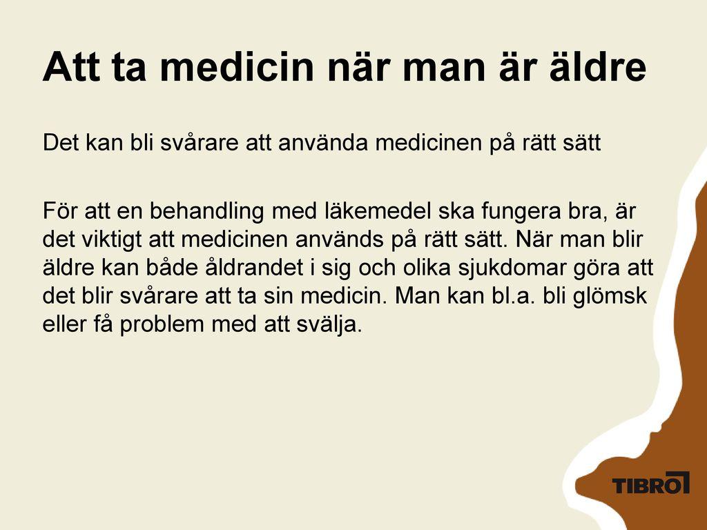 Att ta medicin när man är äldre