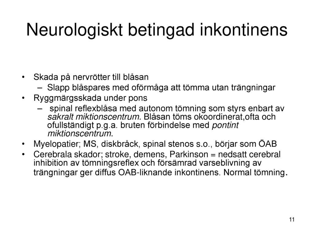 Neurologiskt betingad inkontinens